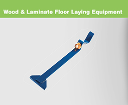 Wood + Laminate Floor Laying Equipment