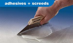 Adhesives & Screeds